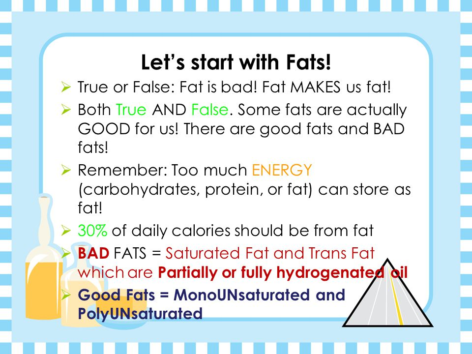 13g of FAT x 9 cal per FAT gram = 117 calories 31g of carbohydrates x 4 cal per carb gram = 124 calories 5g of proteins x 4 cal per protein gram= 20 c