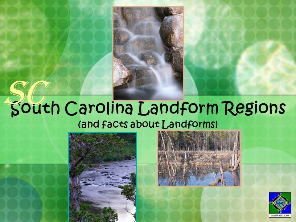 South Carolina Landform Regions (and facts about Landforms) SC