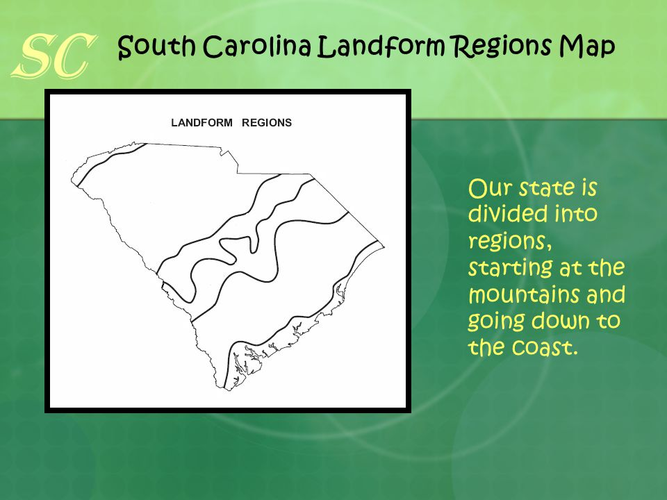 Blue Ridge Mountains Landform Regions The Blue Ridge Mountain Region is only 2% of the South Carolina land mass.