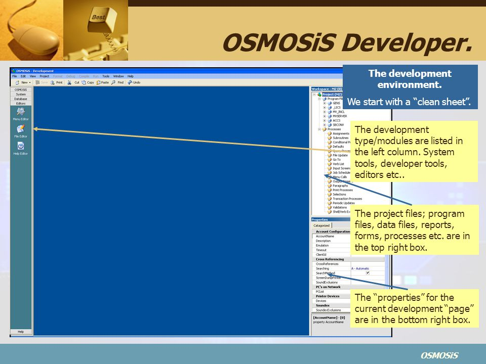 OSMOSiS OSMOSiS Developer.The development environment.