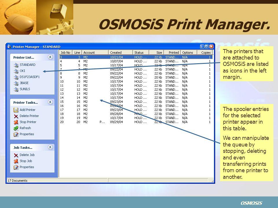 OSMOSiS OSMOSiS Print Manager.