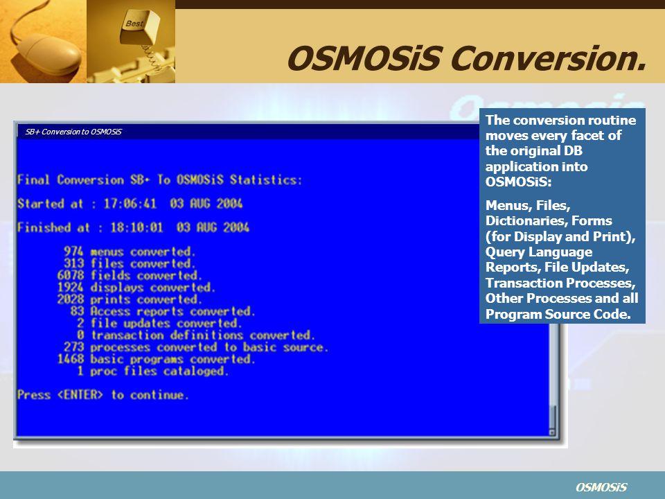 OSMOSiS OSMOSiS Conversion.