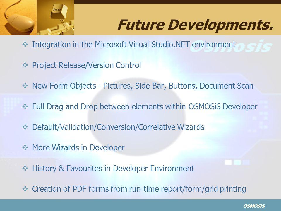 OSMOSiS Future Developments.