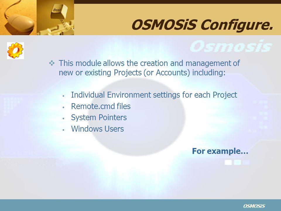 OSMOSiS OSMOSiS Configure.