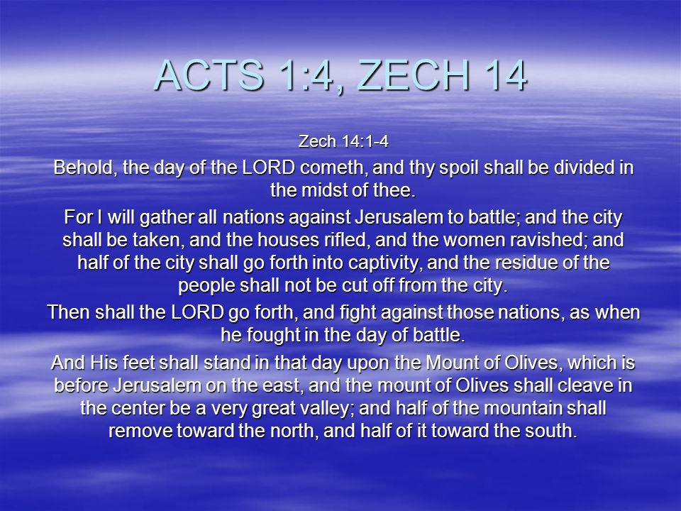 PROLOGUE The Holy Bible tells us that we are in THE End Times:now Before KING JESUS RETURNS as KING OF KINGS over PLANET EARTH Zech 14:1-4, Acts 1:4,Rev 22:20