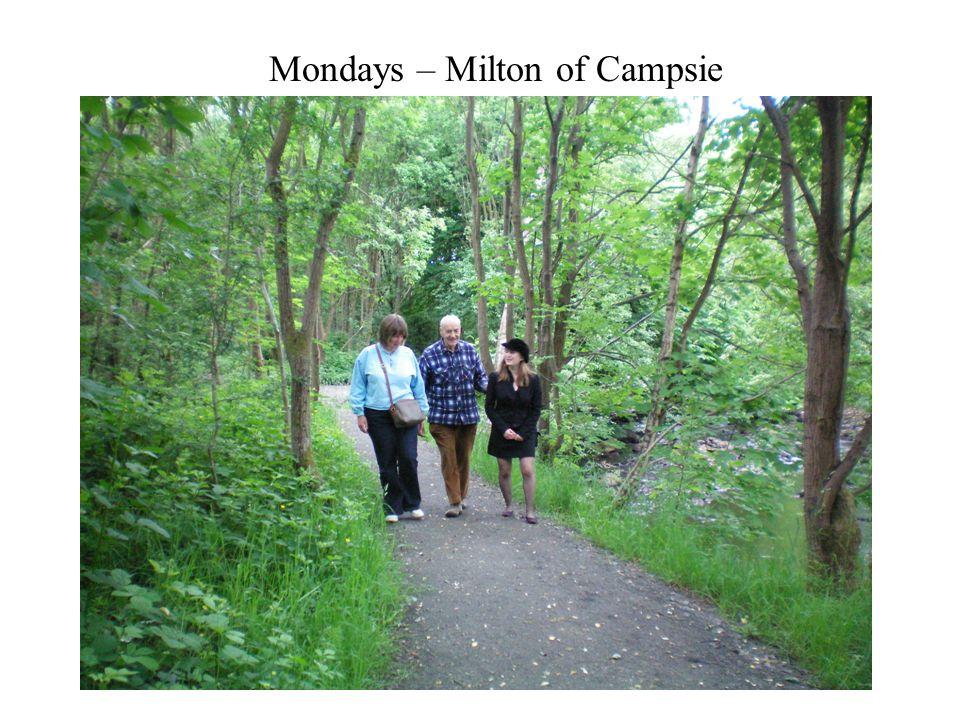 Mondays – Milton of Campsie