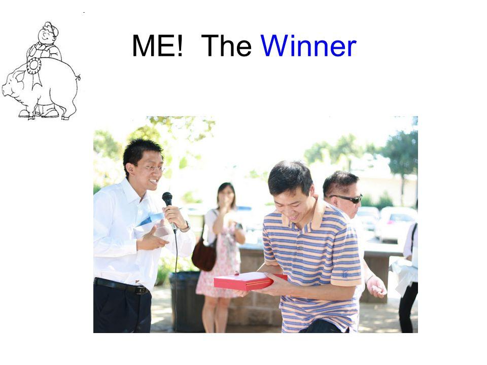 ME! The Winner