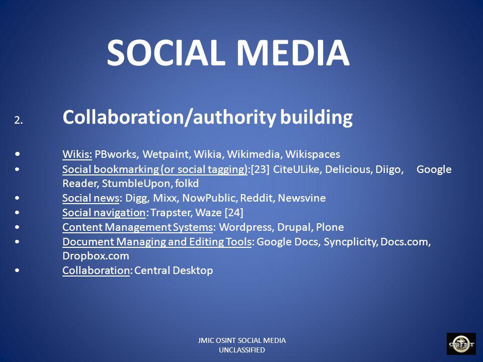 JMIC OSINT SOCIAL MEDIA UNCLASSIFIED SOCIAL MEDIA