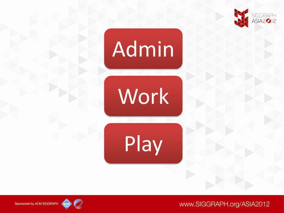Work Admin Play