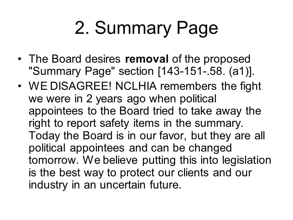 2. Summary Page The Board desires removal of the proposed Summary Page section [143-151-.58.