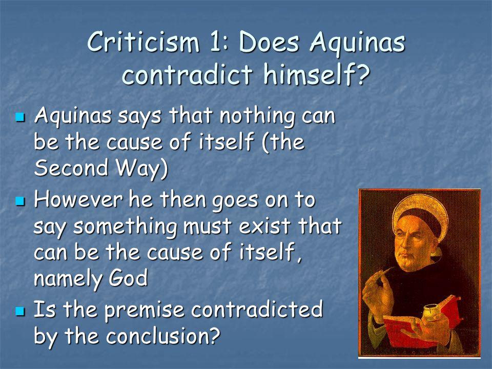 Criticism 1: Does Aquinas contradict himself.