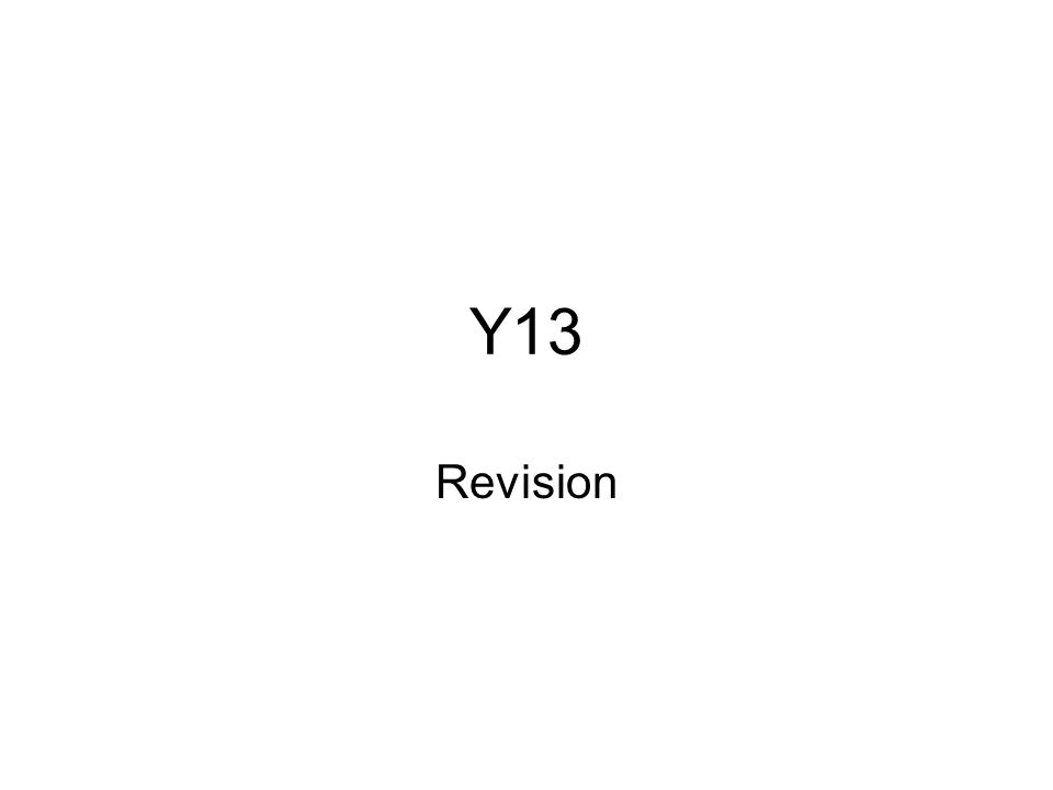 Y13 Revision