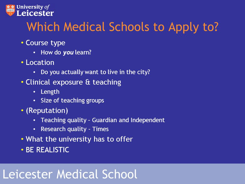 Leicester Medical School Which Medical Schools to Apply to.