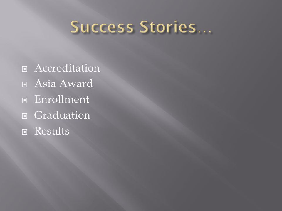  Accreditation  Asia Award  Enrollment  Graduation  Results