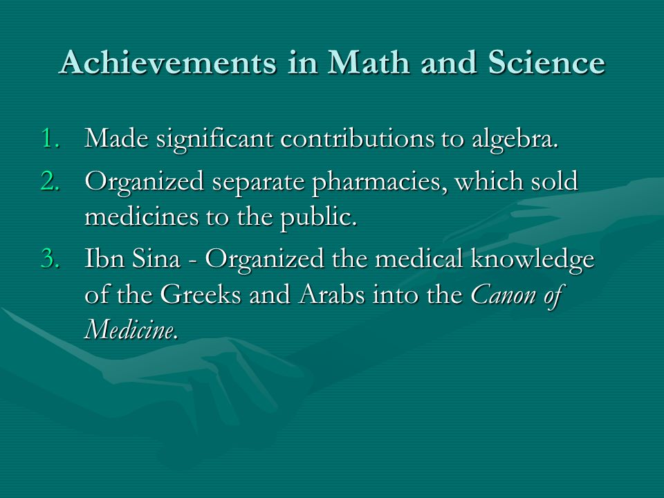 Achievements in Math and Science 1.Made significant contributions to algebra.