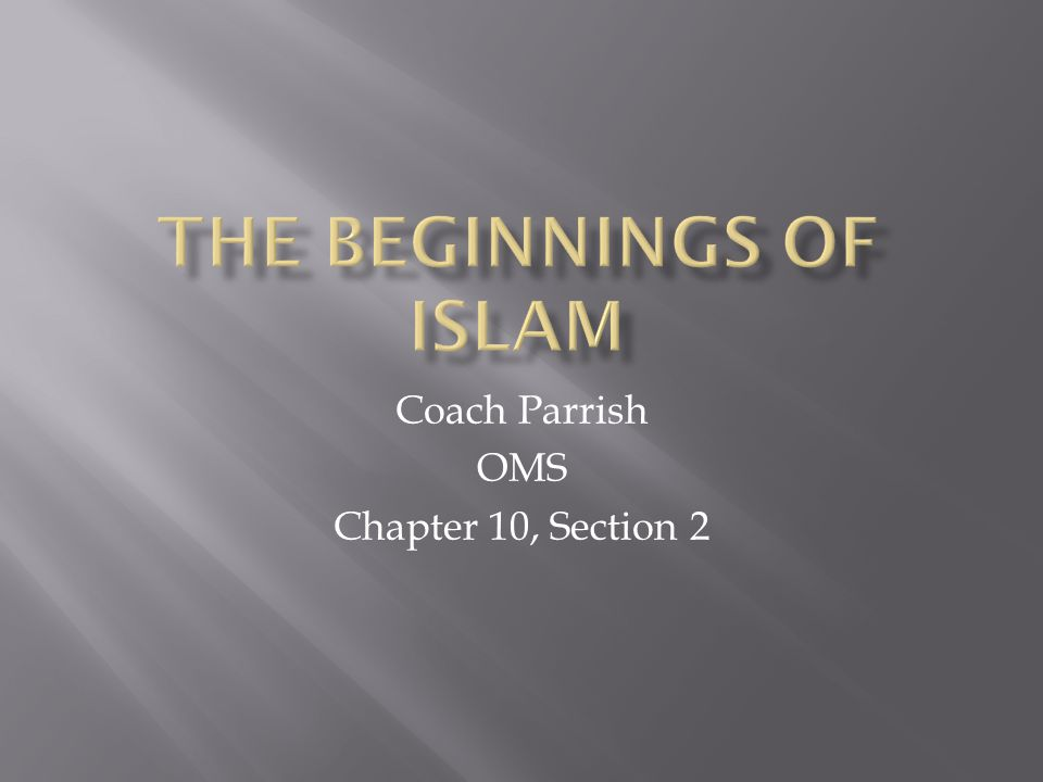 Coach Parrish OMS Chapter 10, Section 2