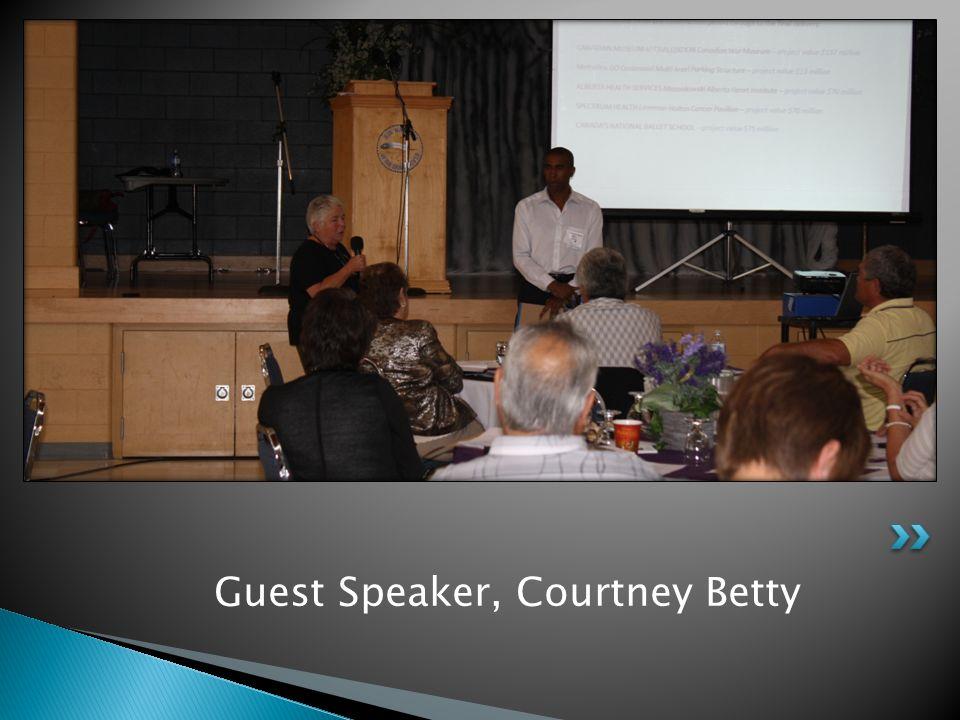 Guest Speaker, Courtney Betty
