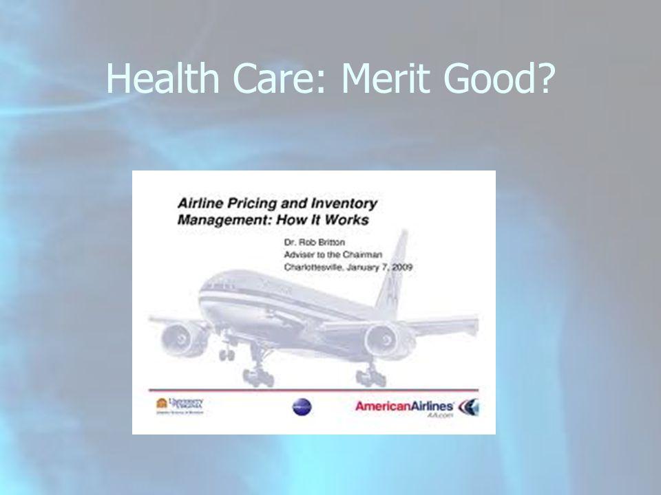 Health Care: Merit Good