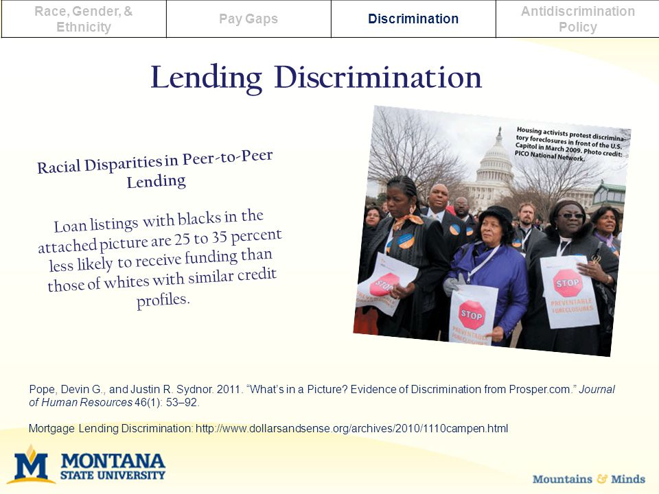Race, Gender, & Ethnicity Pay GapsDiscrimination Antidiscrimination Policy Lending Discrimination Pope, Devin G., and Justin R.