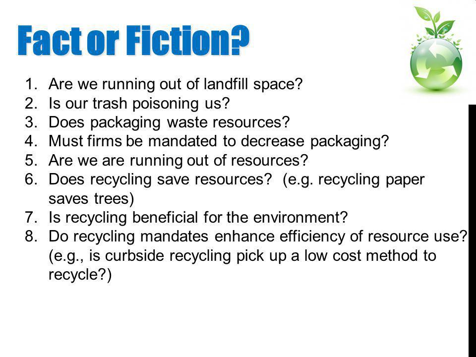 WHY DO YOU RECYCLE... OR DO YOU? Fretwell