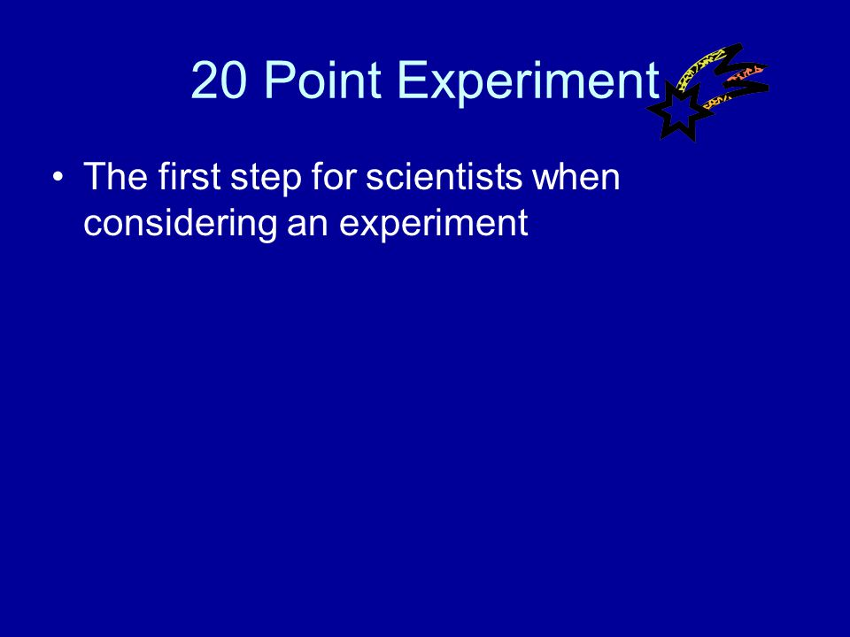 10 Point Experiment Answer What is a hypothesis?