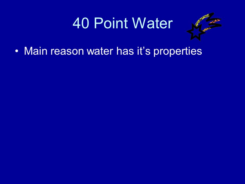 30 Point Water Answer What is a solute