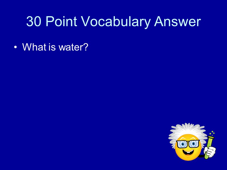 30 Point Vocabulary Environment for most chemical reactions