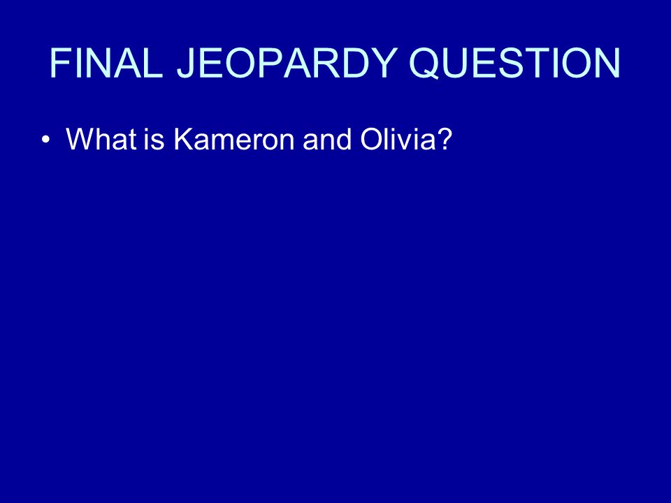 FINAL JEOPARDY What is the name(s) of Mrs. Trask's kid(s)?