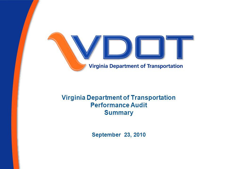 Virginia Department of Transportation Performance Audit Summary September 23, 2010