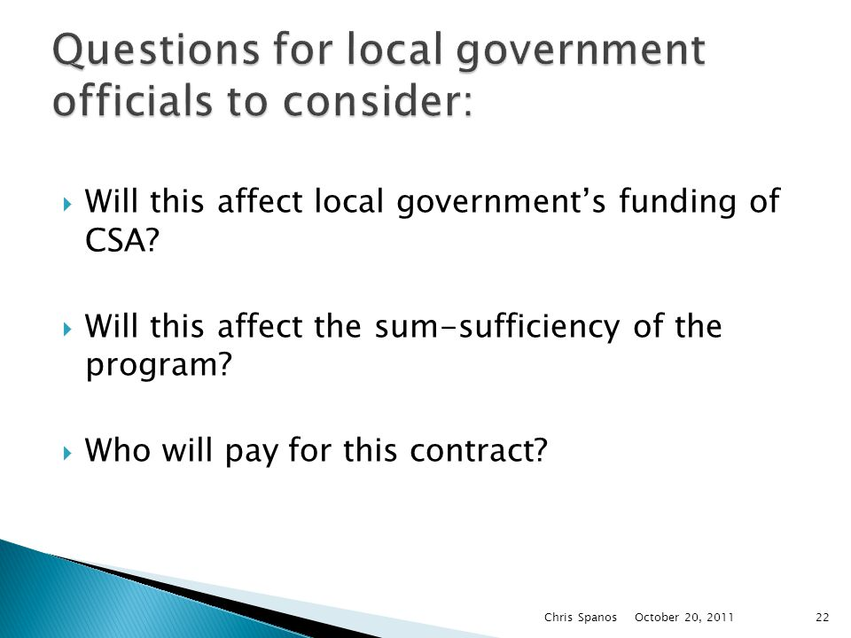  Will this affect local government's funding of CSA.
