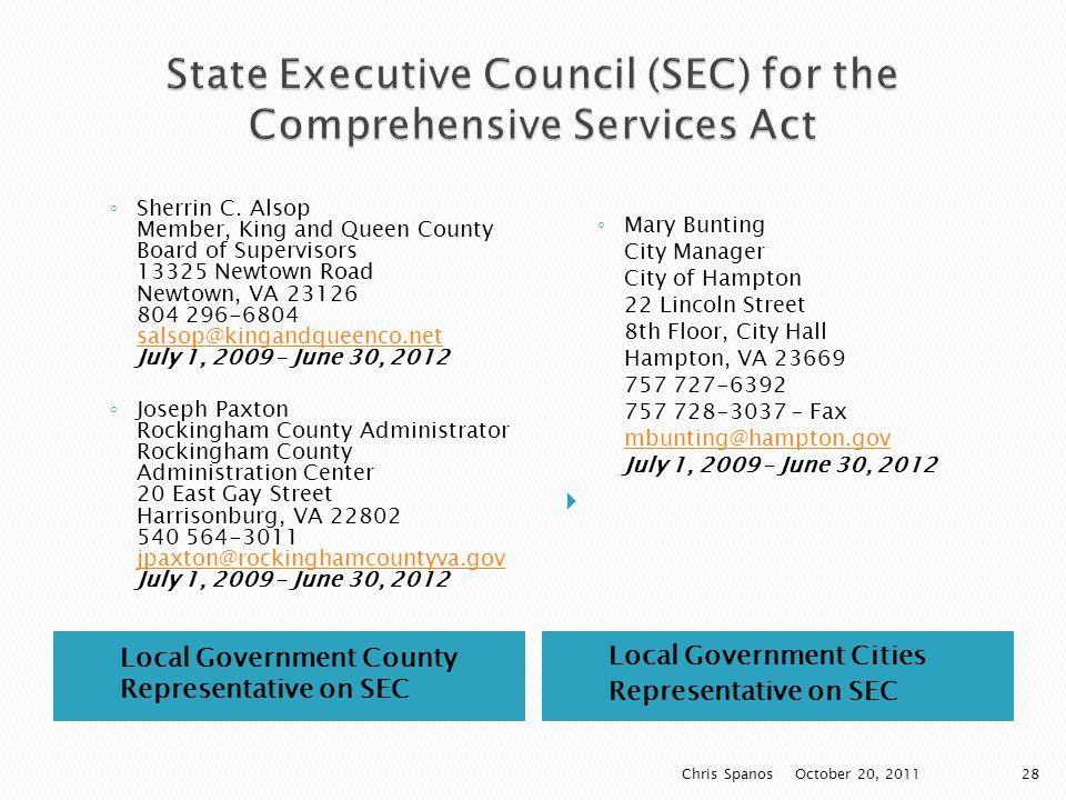 Local Government County Representative on SEC Local Government Cities Representative on SEC ◦ Sherrin C.