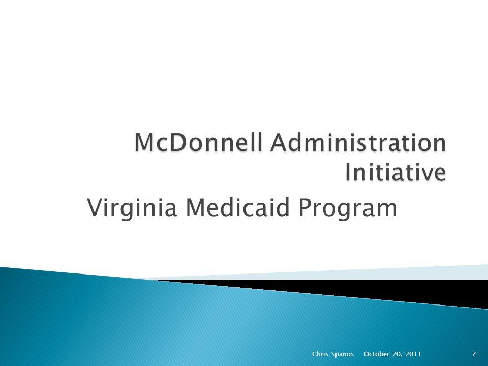 Virginia Medicaid Program October 20, 2011 Chris Spanos7
