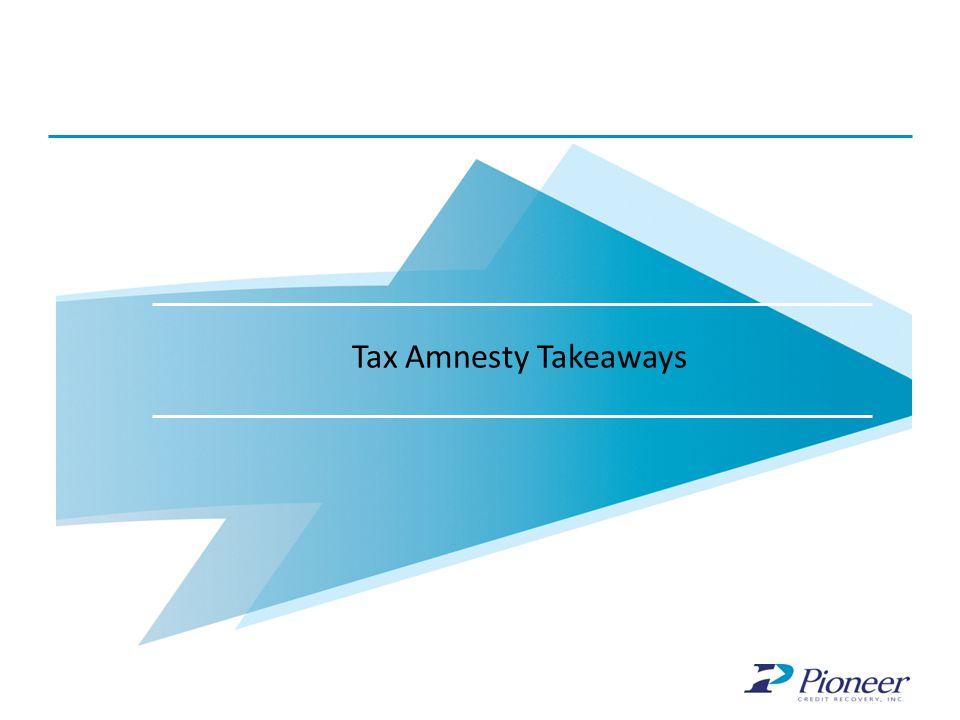 Why Pioneer? Tax Amnesty Takeaways