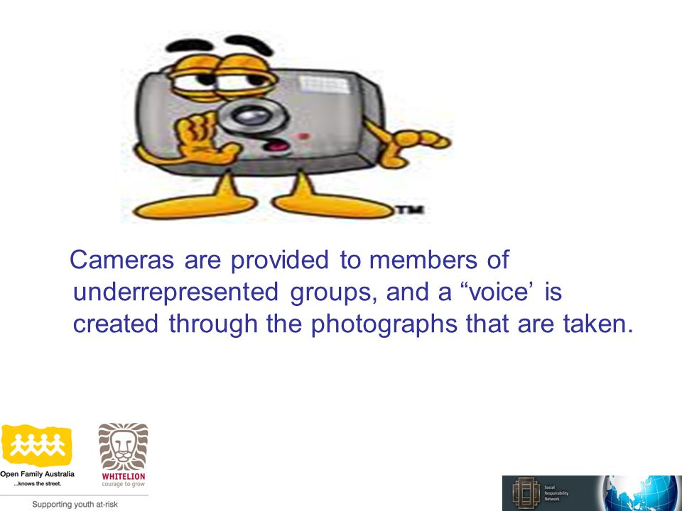 Cameras are provided to members of underrepresented groups, and a voice' is created through the photographs that are taken.
