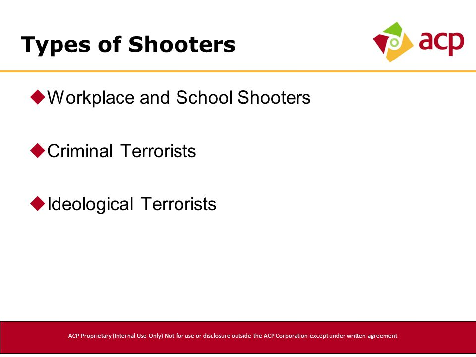 Workplace and School Shooters  Concern is about current and specific problems; i.e., job termination, conflict with someone, financial difficulty, marital problems, bullying, etc.