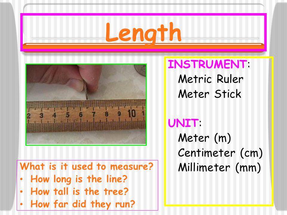 INSTRUMENT Balance UNIT: Gram (g) Kilogram (kg) Milligram (mg) Mass What is it used to measure.