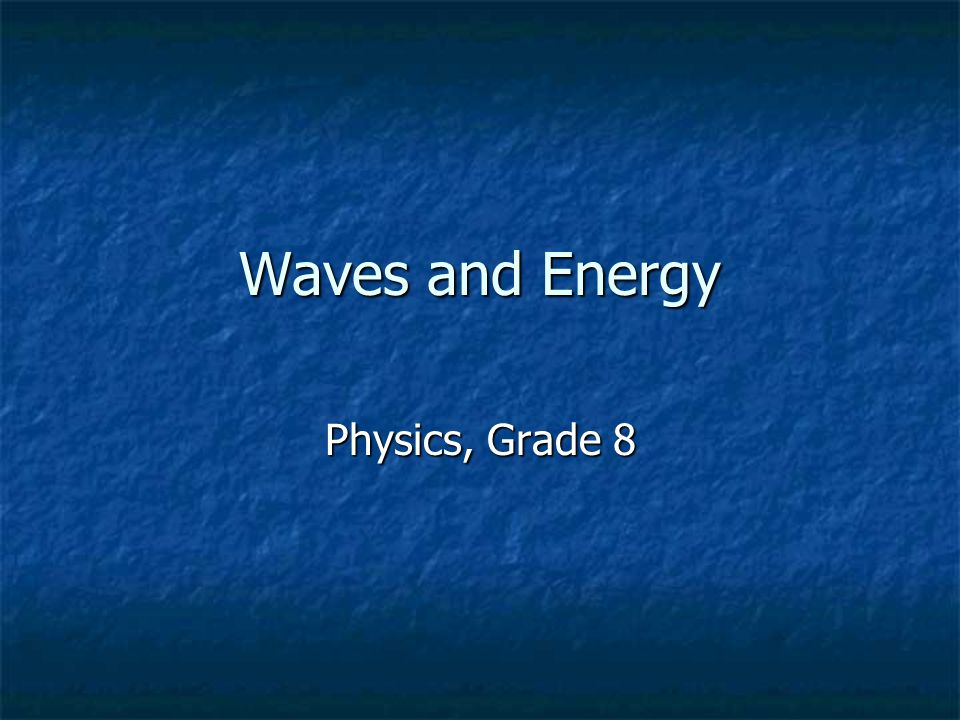 Focus Question What effect does increasing frequency and wavelength have on energy of waves?
