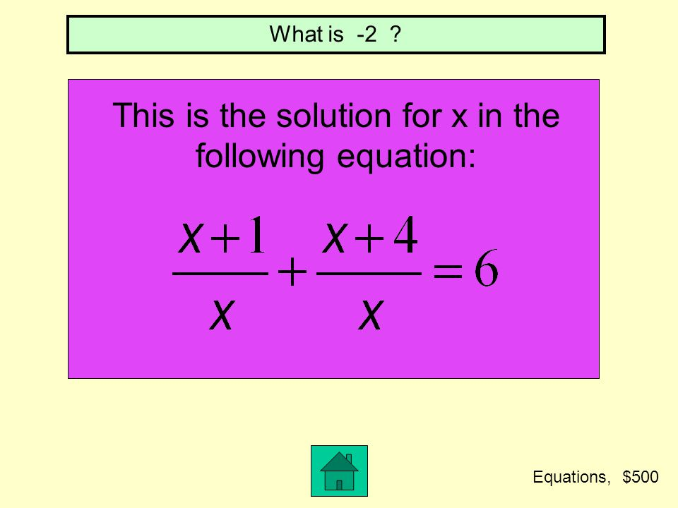 This is the solution for x in the following equation: What is no solution? Equations, $400