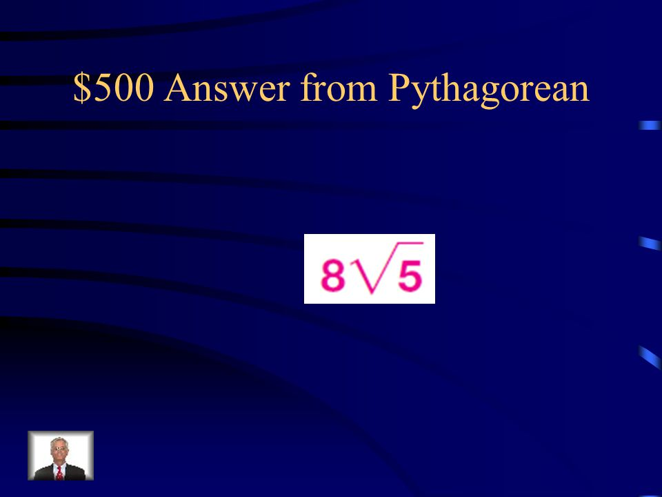 $500 Question from Pythagorean Find the value of x. Leave your answer in simplest radical form.