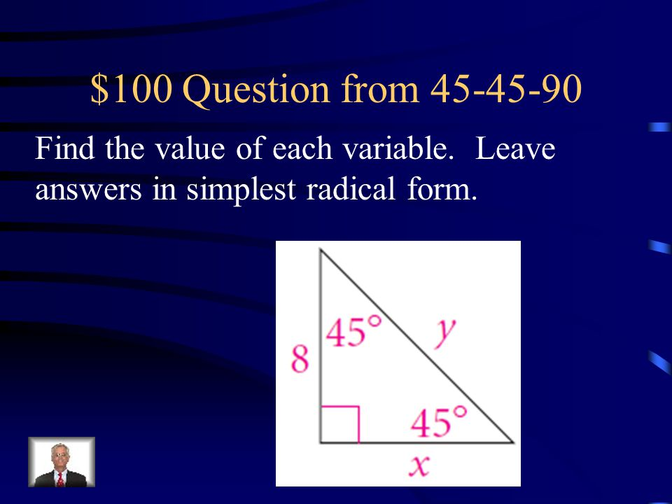 $500 Answer from Pythagorean