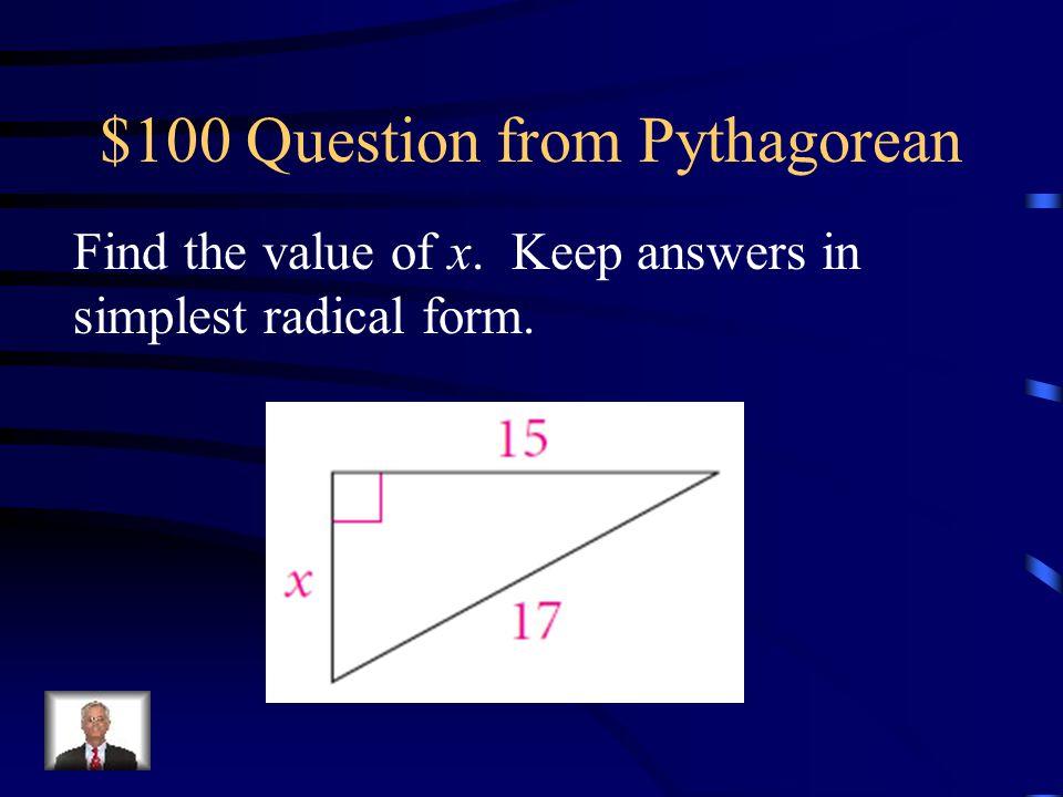 Chapter 8 Pythagorean Theorem 45-45-9030-60-90Trig Angles of Elevation Q $100 Q $200 Q $300 Q $400 Q $500 Q $100 Q $200 Q $300 Q $400 Q $500 Final Jeo