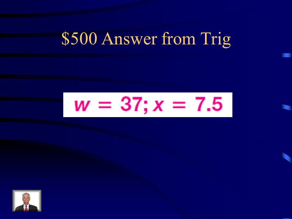 $500 Question from Trig