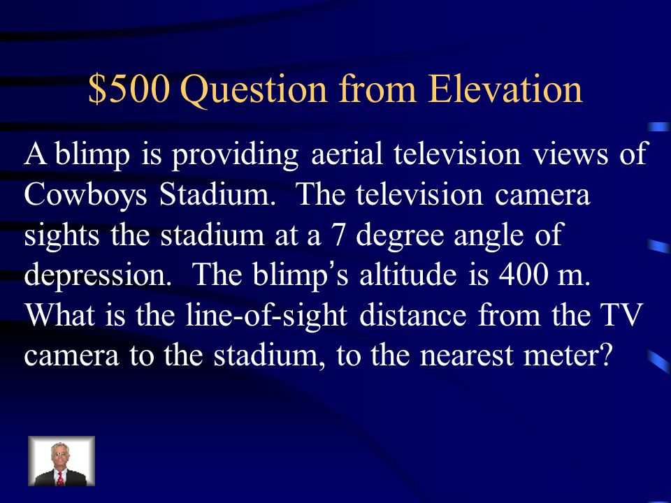 $400 Answer from Elevation 104 ft