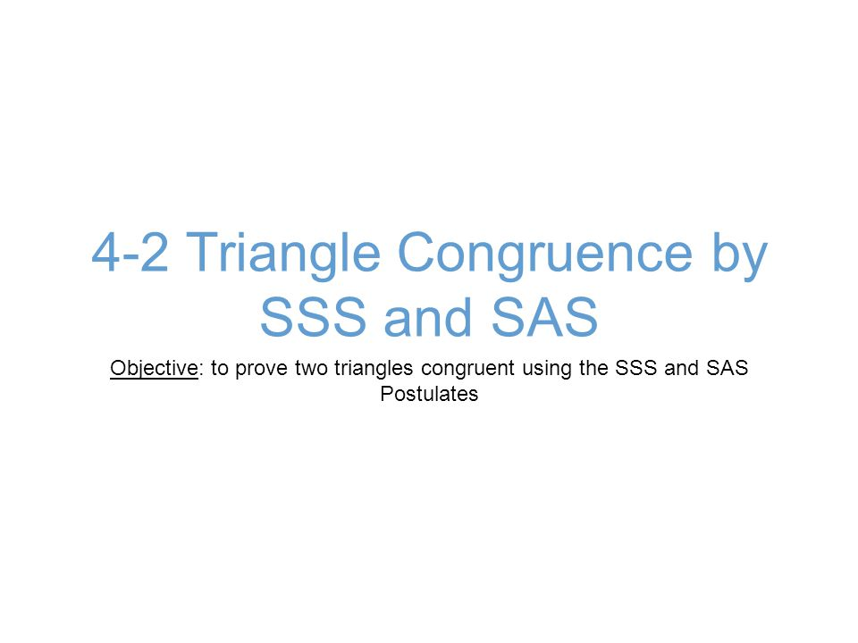 Remember: 4.1 Triangle Congruence If you know 3 pairs of Corresponding Angles are congruent and 3 pairs of Corresponding Sides are Congruent, you knew that the triangles were congruent.