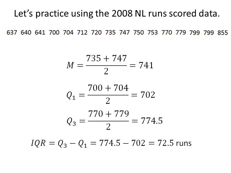 Let's practice using the 2008 NL runs scored data.