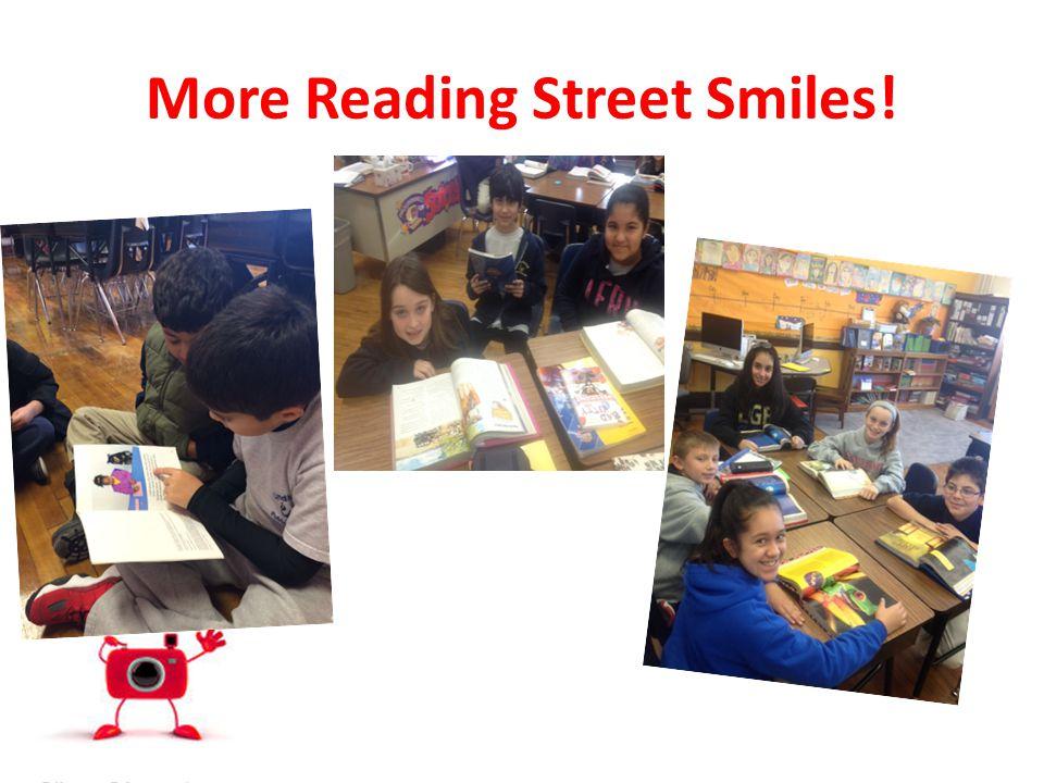 More Reading Street Smiles!