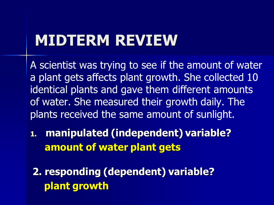 MIDTERM REVIEW This is the basic unit of life. Answer: the cell