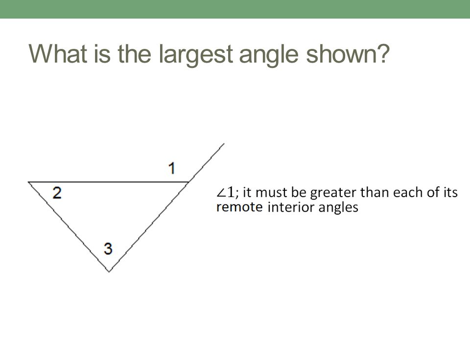 What is the largest angle shown
