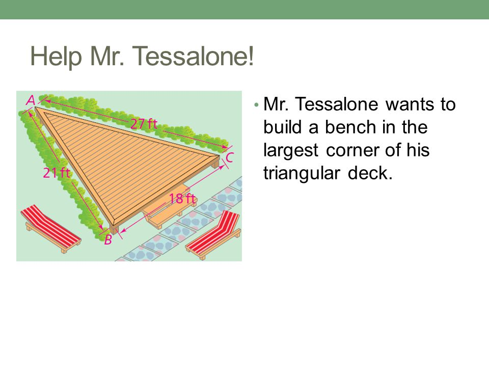 Help Mr. Tessalone. Mr.