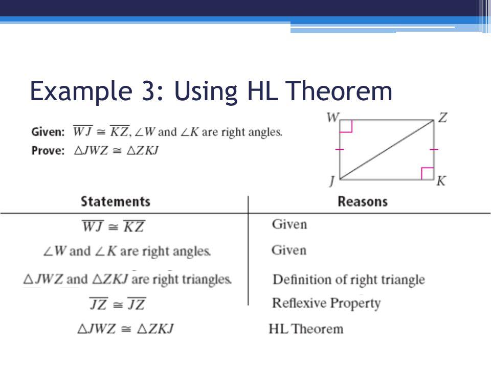Example 3: Using HL Theorem